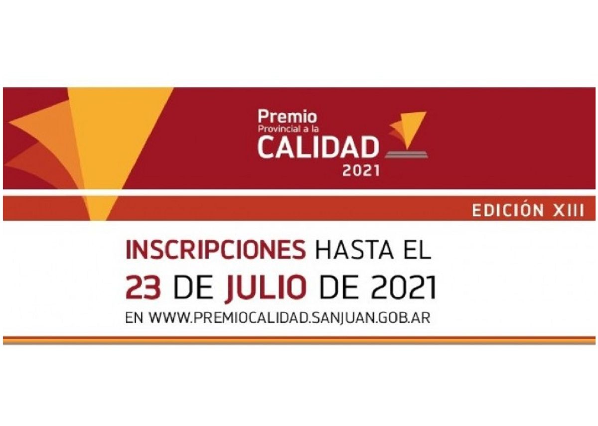 Premio a la Calidad: extienden la inscripción hasta el 23 de julio