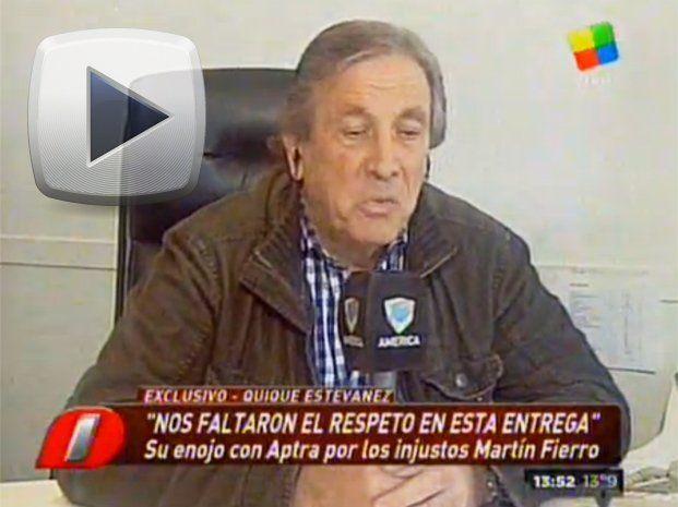 """Quique Estevanez: """"No pienso ir más a los Martín Fierro"""""""
